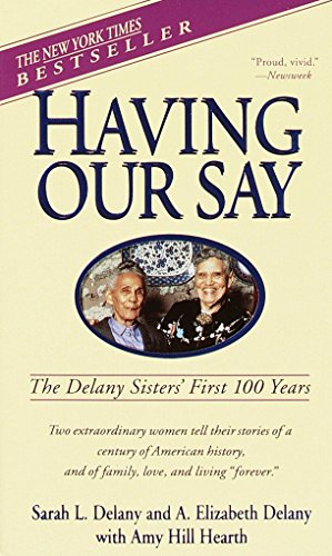 9780440220428: Having Our Say: The Delany Sisters' First 100 Years