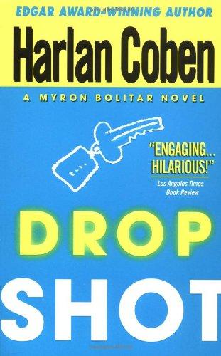 9780440220459: Drop Shot: A Myron Bolitar Novel (Myron Bolitar Mysteries)