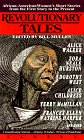 Revolutionary Tales: African American Women's Short Stories, from the First Story to the Present
