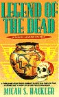 Legend of the Dead (Sheriff Lansing): Hackler, Micah S.
