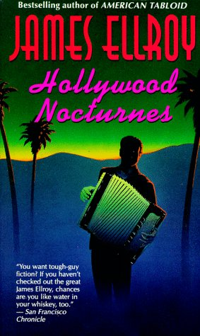 Hollywood Nocturnes [Signed By Author]: Ellroy, James