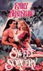 Sweet Sorcery (044022134X) by Emily Bradshaw