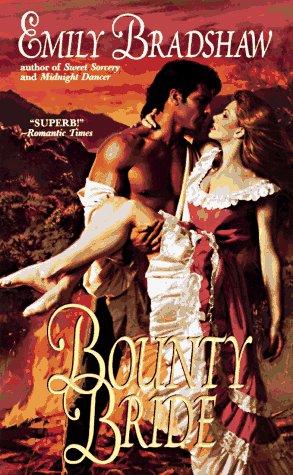 Bounty Bride: Bradshaw, Emily