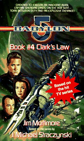 Clarke's Law: Babylon 5: Mortimore, Jim