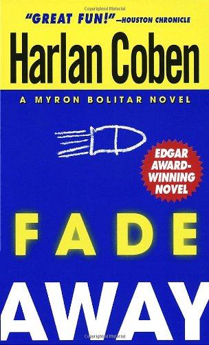 9780440222682: Fade Away (Myron Bolitar)