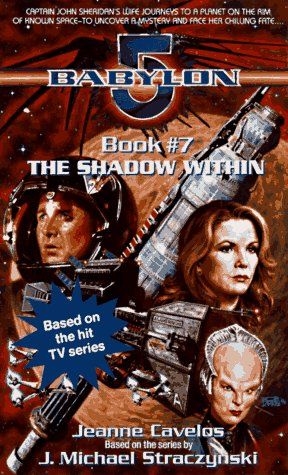 9780440223481: The Shadow Within (Babylon 5, Bk 7)