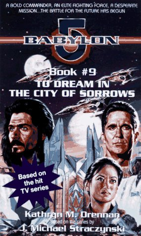 9780440223542: To Dream in the City of Sorrow (Babylon 5)