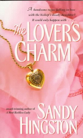 The Lover's Charm: Sandy Hingston