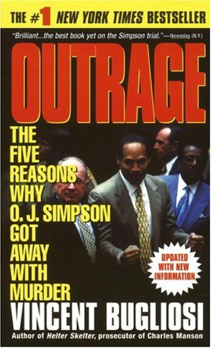 9780440223825: Outrage: the Five Reasons Why O.J. Simpson Got away with Murder