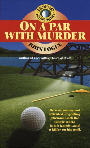 9780440224006: On a Par with Murder (Morris and Sullivan)