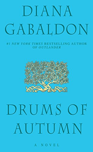 Drums of Autumn (Outlander): Gabaldon, Diana
