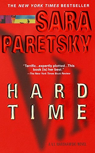 9780440224709: Hard Time (V.I. Warshawski Novels)