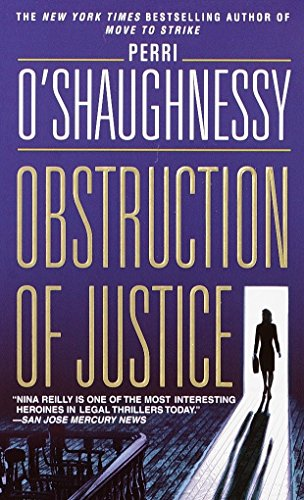 9780440224723: Obstruction of Justice (Nina Reilly)