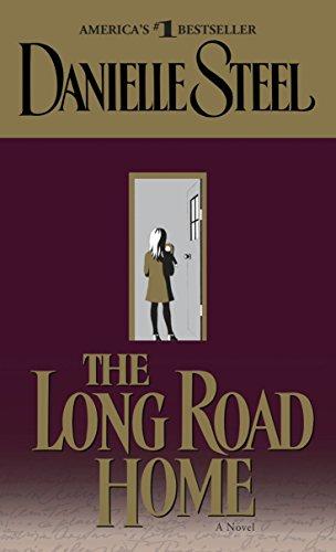 The Long Road Home: A Novel: Danielle Steel