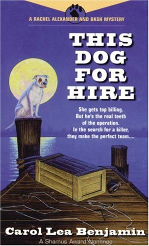 9780440225201: This Dog for Hire (Rachel Alexander & Dash Mysteries)