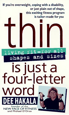 9780440225218: Thin Is Just a Four Letter Word