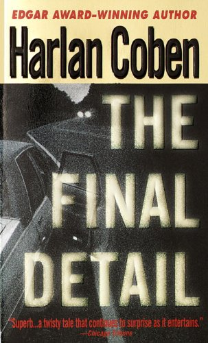 9780440225454: The Final Detail (Myron Bolitar)