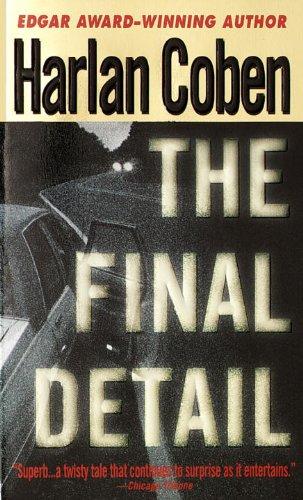 9780440225454: The Final Detail (Myron Bolitar)