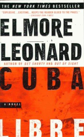 Cuba Libre: Elmore Leonard