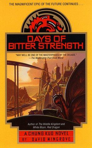 9780440225652: Days of Bitter Strength (Chung Kuo Series , No 7)
