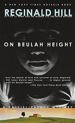 On Beulah Height (Dalziel and Pascoe Mysteries): Hill, Reginald