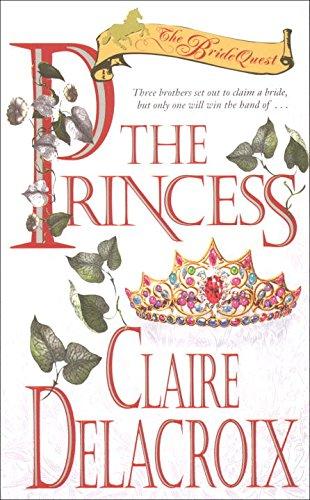 The Princess: The Bride Quest #1 (0440226031) by Claire Delacroix