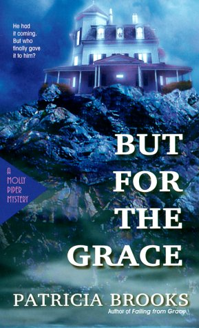 But for the Grace (Molly Piper Mysteries): Patricia Brooks