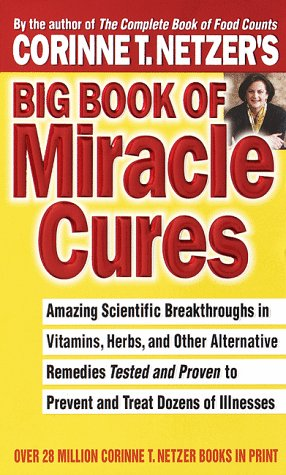 9780440226093: Corrine T. Netzer's Big Book of Miracle Cures
