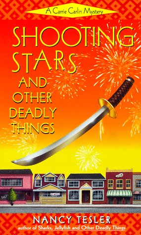 Shooting Stars and Other Deadly Things: Tesler, Nancy