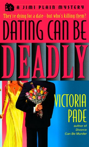 Dating Can be Deadly (0440226422) by Victoria Pade