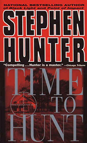 Time to Hunt (Bob Lee Swagger): Hunter, Stephen