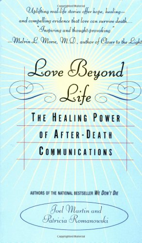 9780440226499: Love Beyond Life: The Healing Power of After-Death Communications