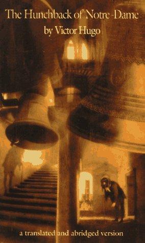 The Hunchback of Notre Dame: Victor Hugo