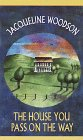9780440227977: The House You Pass on the Way (Laurel-Leaf Books)
