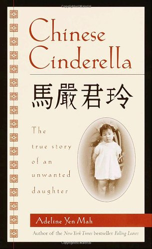 9780440228653: Chinese Cinderella: The True Story of an Unwanted Daughter