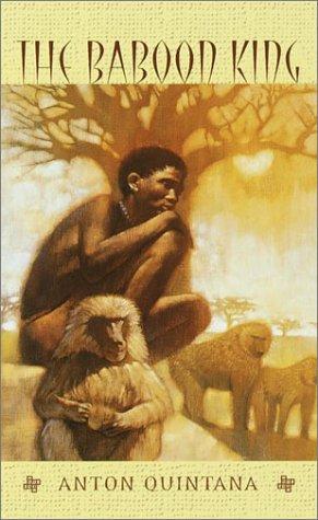The Baboon King (Readers Circle (Delacorte)): Quintana, Anton