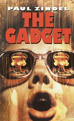 The Gadget: Zindel, Paul