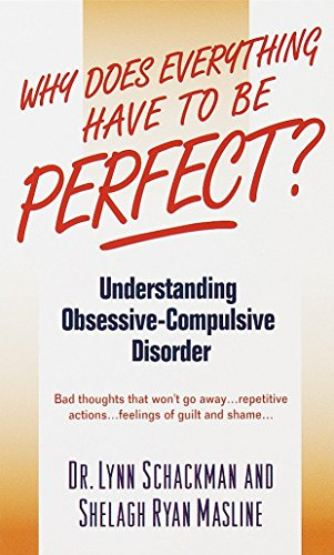 9780440234630: Why Does Everything Have to be Perfect?: Understanding Obsessive-Compulsive Disorder (A Dell mental health guide)
