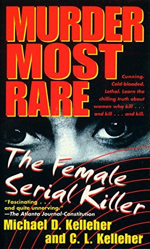Murder Most Rare: Michael D. Kelleher, C. L. Kelleher
