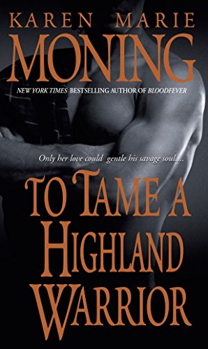 9780440234814: To Tame a Highland Warrior (Highlander, Book 2)