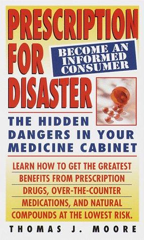 Prescription for Disaster: Moore, Thomas