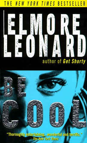 Be Cool: Leonard, Elmore