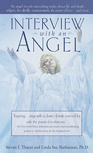 9780440235071: Interview with an Angel: An Angel Reveals Astonishing Truths About Life and Death, Religion, the Aferlife, Extraterrestrials, the Power of Love . . . and More