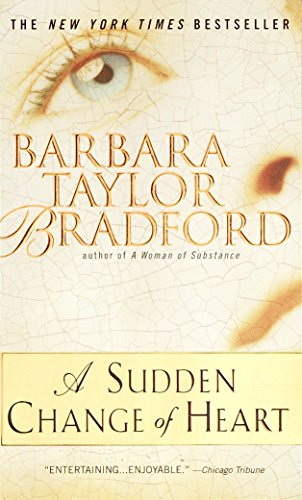A Sudden Change of Heart: Bradford, Barbara Taylor