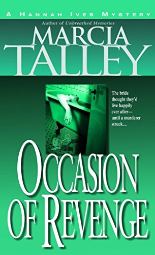 Occasion of Revenge (Hannah Ives Mystery Series, Book 3): Talley, Marcia