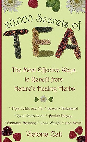 9780440235293: 20,000 Secrets of Tea: The Most Effective Ways to Benefit from Nature's Healing Herbs