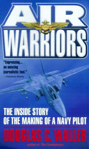 9780440235316: Air Warriors: The Inside Story of the Making of a Navy Pilot