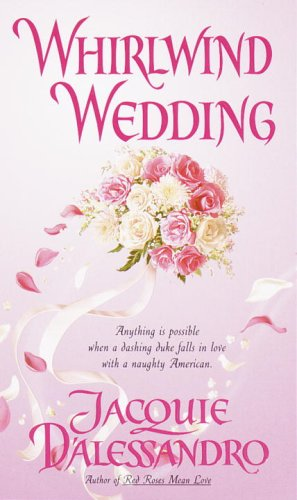 Whirlwind Wedding (0440235510) by Jacquie D'Alessandro