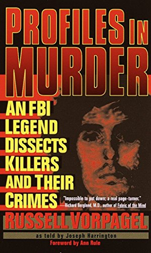 9780440235521: Profiles in Murder: An FBI Legend Dissects Killers and Their Crimes