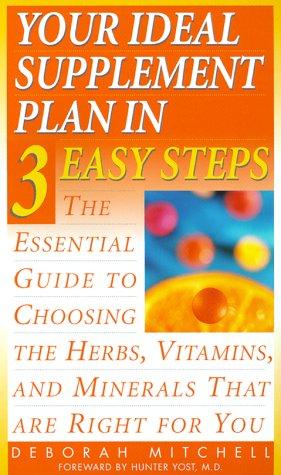 Your Ideal Supplement Plan in 3 Easy: Editor-Lynn Sonberg